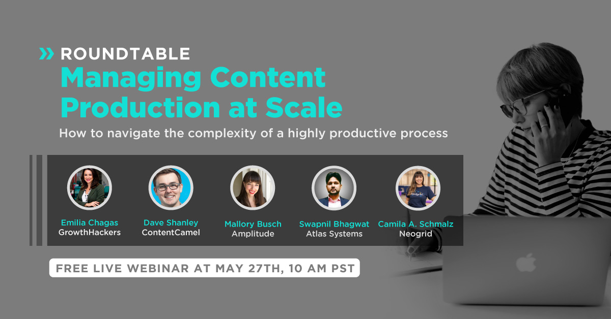 Roundtable - Managing Content Production at Scale